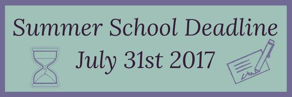 Summer School Deadline